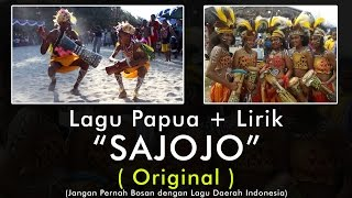 Sajojo Papua - ORIGINAL INDONESIA !!  ( Karaoke Lyrics  ) - Stafaband