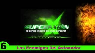 alex escalona superaxion 6 los enemigos del axionador superacion personal y motivacion