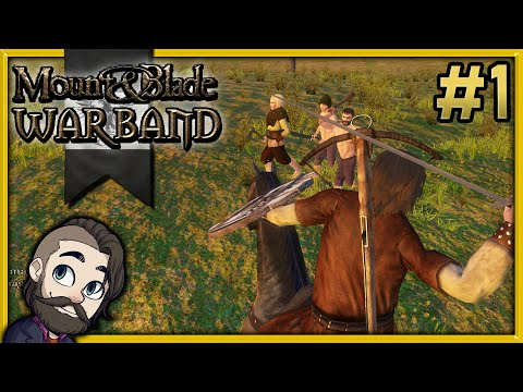 Mount & Blade: Warband Gameplay - Part 1 - Let's Play Walkthrough