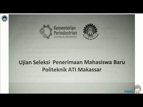 Soal Politeknik ATI Makassar Yang Masuk Tahun Lalu - Soal Politeknik ATIM 2018