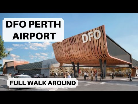 DFO Perth Airport Full Walk Around | DFO Perth | Direct Factory Outlets