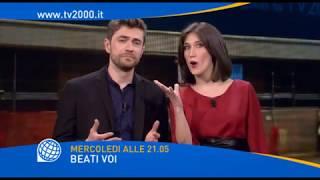Beati Voi - Mercoledì 21 marzo alle 21.05 su Tv2000