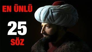 Osmanlı Padişahlarının En Ünlü 25 Sözü