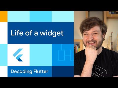 Life of a Widget?! | Decoding Flutter