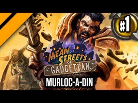 Murloc-a-din - Mean Streets of Gadgetzan Hearthstone Ladder