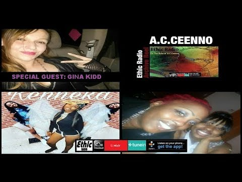 Ken'neka Jenkins : Gina Kidd On Ethic Radio w' A.C.Ceenno