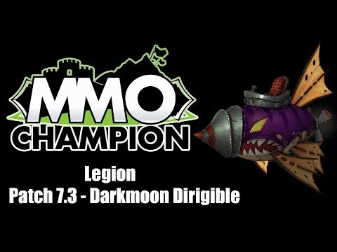 Patch 7.3 - Darkmoon Dirigible Mount