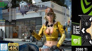 Final Fantasy XV Windows Edition + 4K HD Texture Pack 4K| RTX 2080 Ti | i7 8700K 5.3GHz