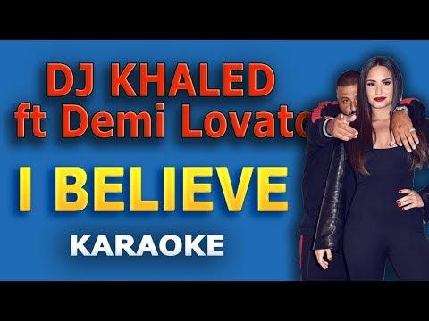 dj-khaled-ft-demi-lovato---i-believe-lyrics-karaoke