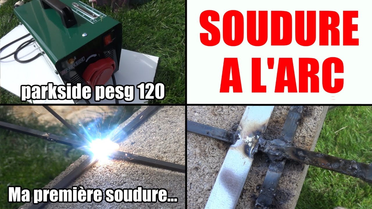 Faire Une Soudure 224 L Arc Parkside Pesg 120 A1 Lidl Youtube
