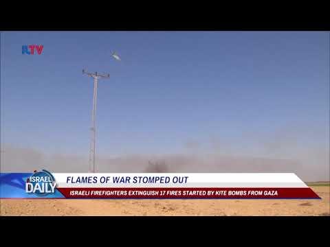 Israeli Firefighters Extinguish 17 Gaza Kite Fires - Jun. 12, 2018