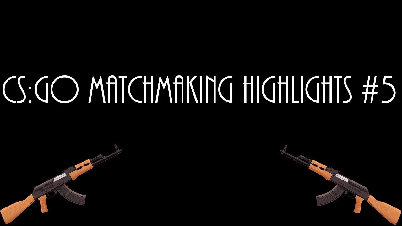 Cs go matchmaking var ist das