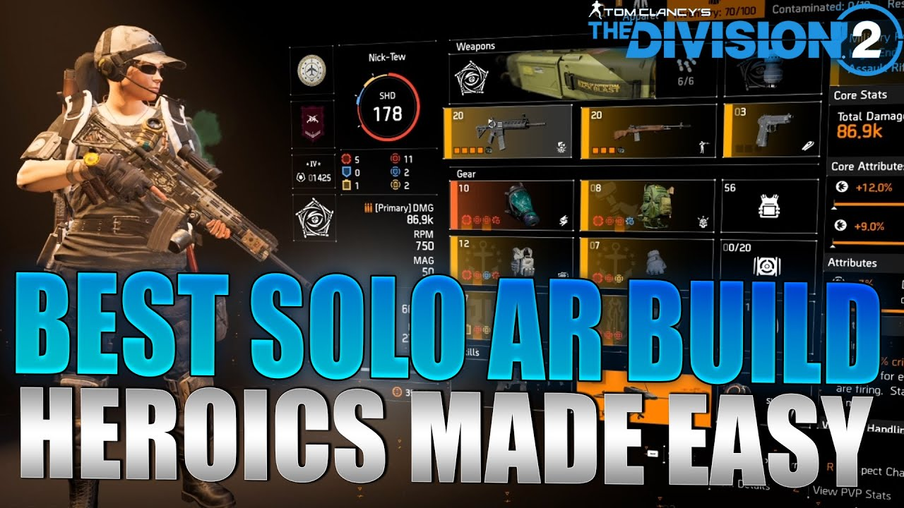 The Division 2 Best Solo Ar Dps Build Guide 600k Headshots Heroics Made Easy Youtube