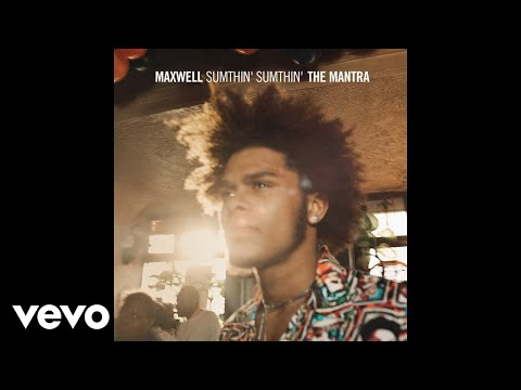 Maxwell - Sumthin' Sumthin' (Mellosmoothe Uncut - Audio)