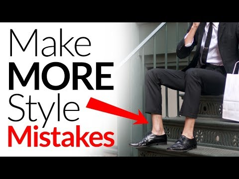 Make MORE Style Mistakes | STOP Following Rules | Go Against The Grain To Stand Out