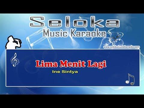 Ine Sintya - Lima Menit Lagi   Karaoke musik Version Keyboard + Lirik tanpa vokal