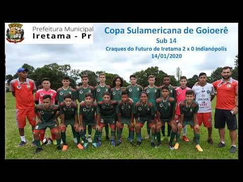 Copa Internacional de Goioerê Sub 14 / Craques do Futuro 2 x 0 Indianópolis