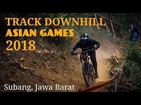 ASIAN GAMES // DOWNHILL TRACK 2018