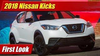 2018 Nissan Kicks: FIrst Look