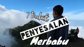 Video 7 Bukit Penyesalan Gunung Merbabu download MP3, 3GP, MP4, WEBM, AVI, FLV Desember 2017