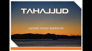 Ustadz Yusuf Mansyur -  Tahajjud