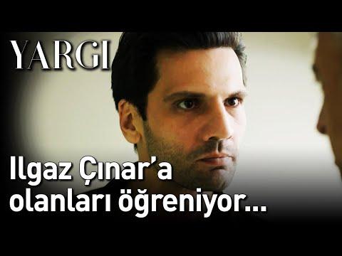 Yargı 5. Bölüm - Ilgaz Çınar'a Olanları Öğreniyor...