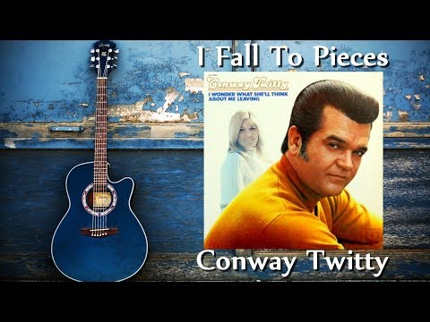 Conway Twitty - I Fall To Pieces