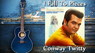 Watch Conway Twitty I Fall To Pieces video