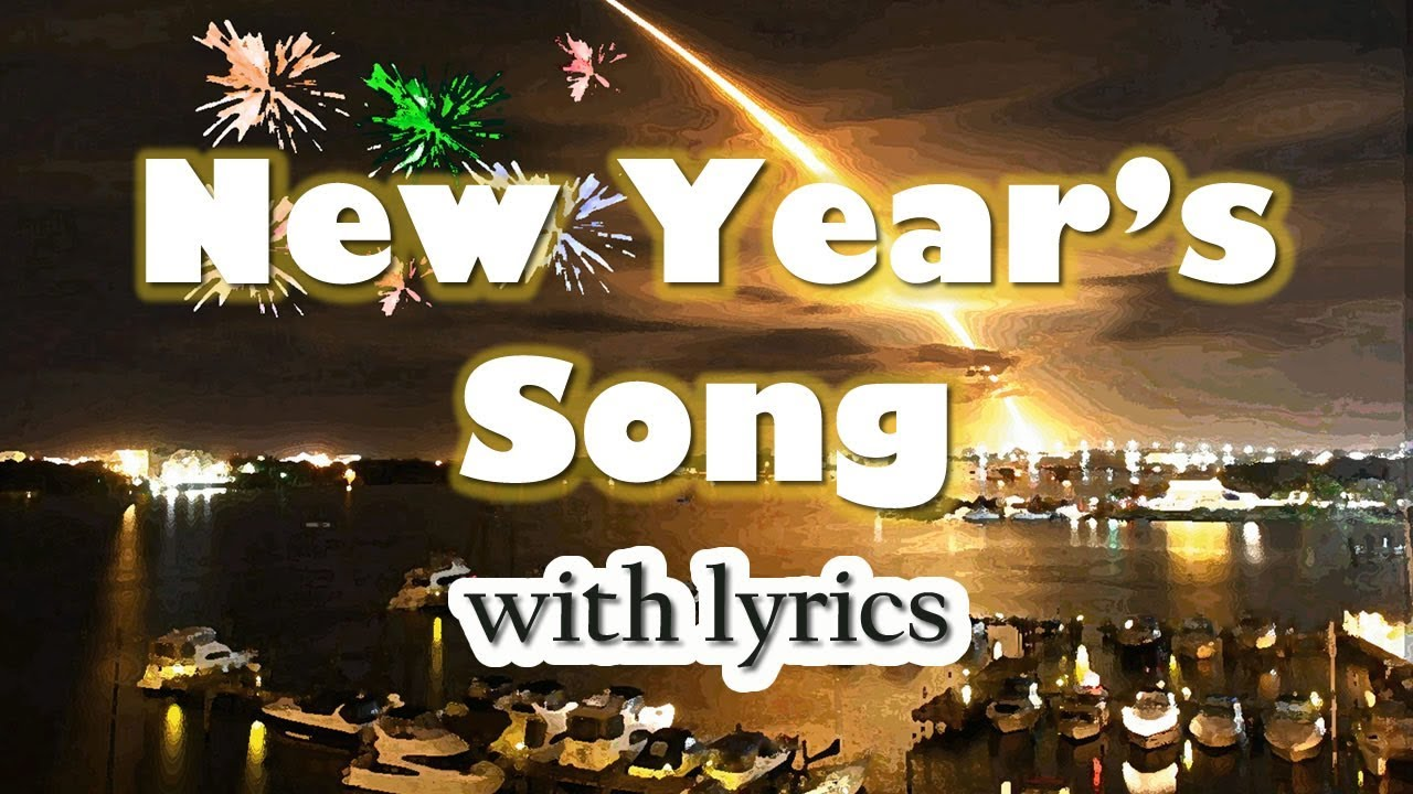 New Year S Song It S A New Day With Lyrics Happy New Year Youtube