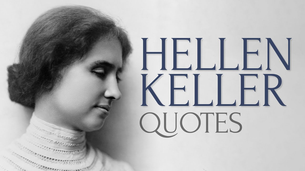 🔴 inspiring quotes from helen keller