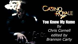 """Chris Cornell's """"You Know My Name"""" - Remix (007 Casino Royale)"""