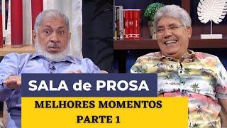 SALA DE PROSA - MELHORES MOMENTOS - PARTE 1