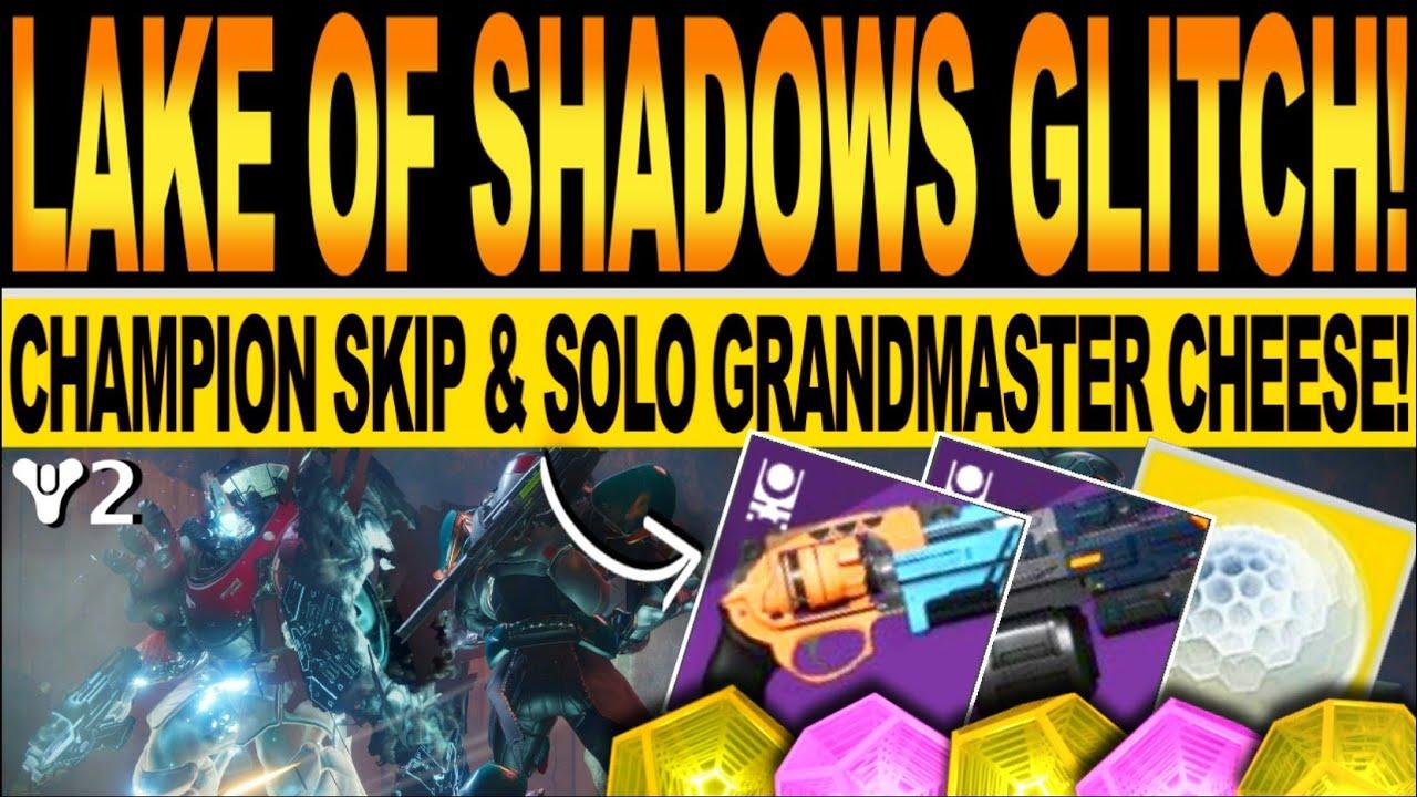 Destiny 2 | NEW GRANDMASTER GLITCH! Solo LAKE OF SHADOWS Nightfall FARM CHEESE! Festival Of The Lost