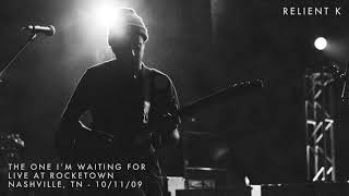 Relient K - The One I'm Waiting For (Live at Rocketown, Nashville, TN - 10/11/09) [Audio Video]