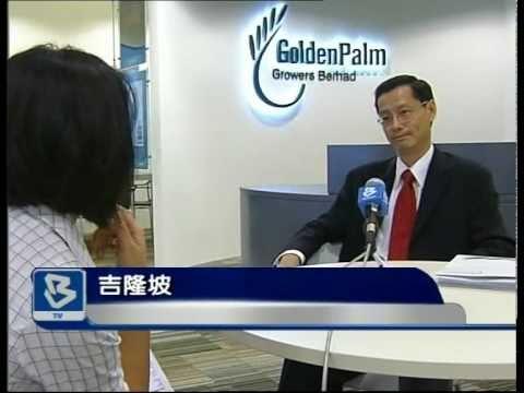 Bernama Mandarin News - Golden Palm Growers