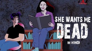 She Wants Me Dead | Scary Story (Animated in Hindi) |TAF|