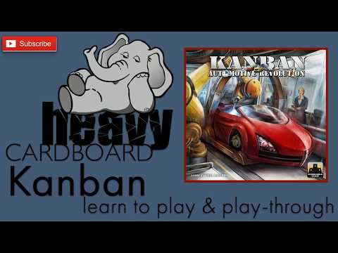 Kanban 4p Play-through, Teaching, & Roundtable discussion by Heavy Cardboard