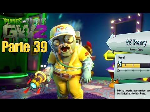 Plants vs Zombies Garden Warfare 2 - Parte 39 AC PERRY - Español