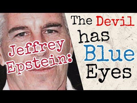 The Jeffrey Epstein Exposé: The Devil Has Blue Eyes | Ep 163