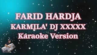 Gambar cover Karmila Dj XX (Karaoke Tanpa Vocal)