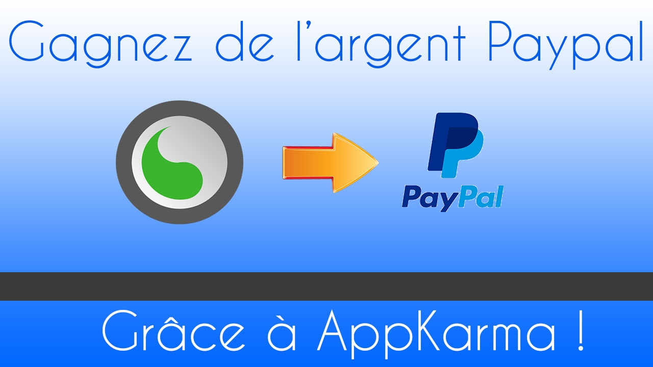 tutoriels comment gagner de l 39 argent paypal grace a appkarma youtube. Black Bedroom Furniture Sets. Home Design Ideas