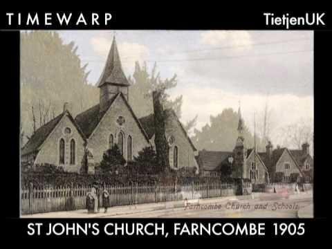 Timewarp 6: ST JOHN'S CHURCH, FARNCOMBE
