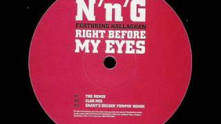 N'n'G 'Right Before My Eyes' (The Remix)