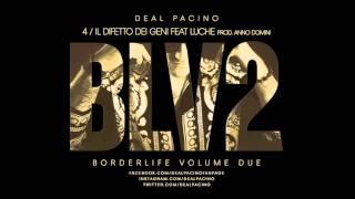 DEAL PACINO Feat LUCHE - IL DIFETTO DEI GENI
