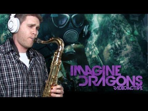 Imagine Dragons - Radioactive - Saxophone Cover - BriansThing