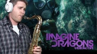 Imagine Dragons - Radioactive - Saxophone Cover - BriansThing