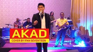 AKAD PAYUNG TEDUH COVER BY IFAN SEVENTEEN x TITAN BAND