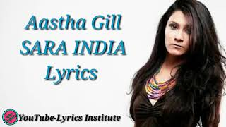 Sara India by Aastha Gill(lyrics) New Punjabi song2019