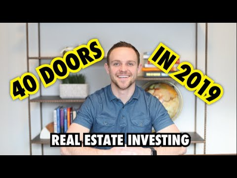 5 tips to get 40 doors in 2019 (Real Estate Investing Goals)