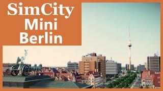 SimCity (2013) - Mini Berlin | SimValera